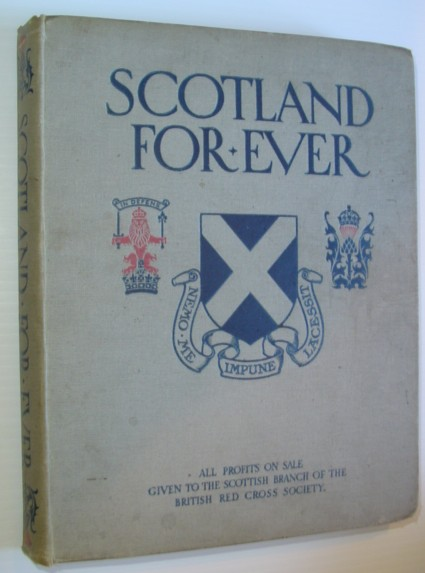 Image for Scotland For Ever: A Gift-book of the Scottish Regiments