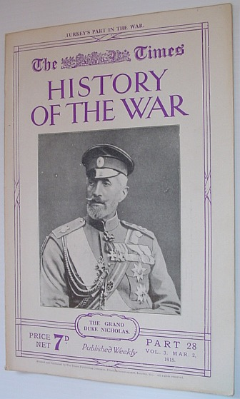 Image for The Times History of the War - Part 28, Vol. 3 March (Mar.) 2, 1915
