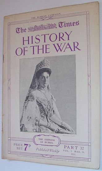 Image for The Times History of the War - Part 32, Vol. 3 March (Mar.) 30, 1915 - The Russian Campaign