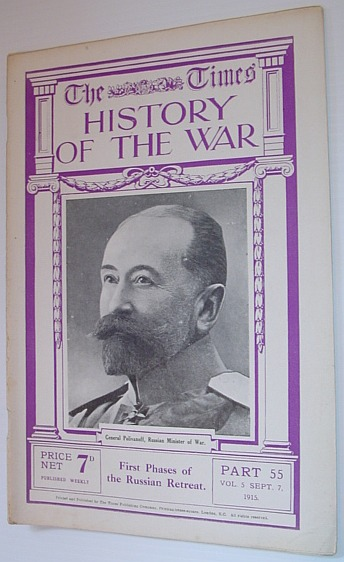 Image for The Times History of the War - Part 55, Vol. 5, September (Sept.) 7, 1915 - First Phases of the Russian Retreat