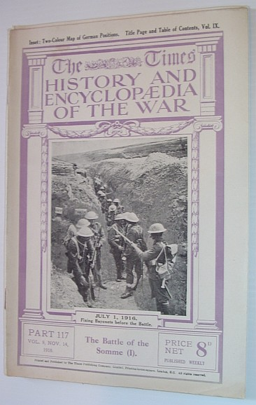 Image for The Times History and Encyclopaedia of the War - Part 117, Vol. 9, November (Nov.) 14, 1916 - The Battle of the Somme (I)