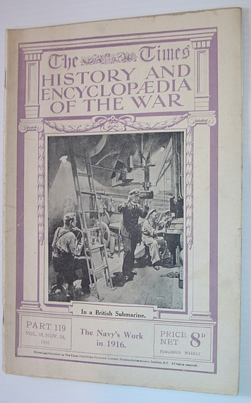 Image for The Times History and Encyclopaedia of the War - Part 119, Vol. 10, November (Nov.) 28, 1916 - The Navy's Work in 1916