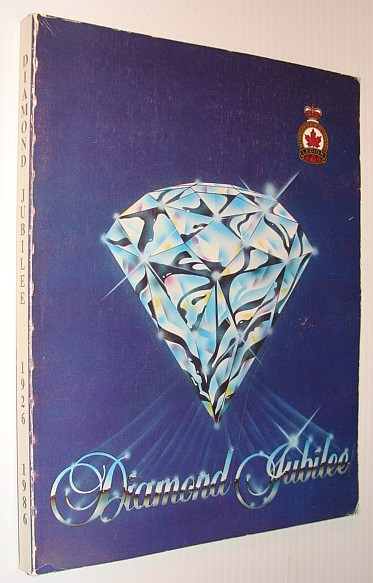 Image for Diamond Jubilee: Program Book for the 60th Anniversary Convention of the Royal Canadian Legion at Edmonton, Alberta in 1986