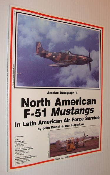 Image for North American F - 51 Mustangs in Latin American Air Force Service