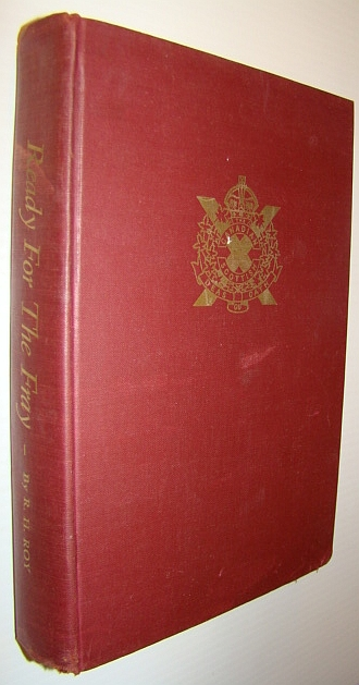 Image for Ready for the Fray (Deas Gu Cath): The History of The Canadian Scottish Regiment (Princess Mary's) 1920-1955