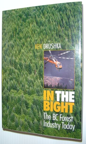 Image for In the Bight: The BC Forest Industry Today