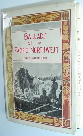 Image for Ballads of the Pacific Northwest - Its Discovery and Settlement