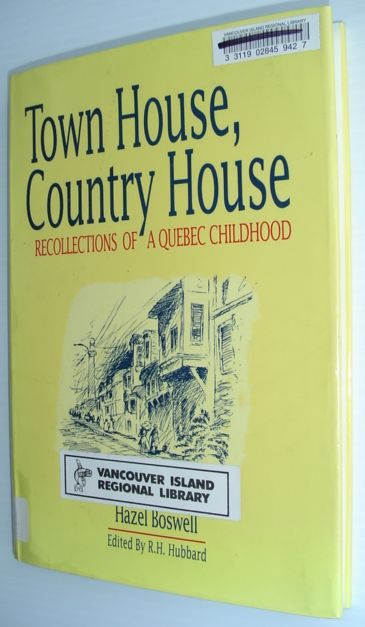 Image for Town House, Country House: Recollections of a Quebec Childhood