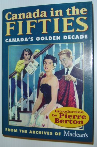 Image for Canada in the Fifties: From the Archives of Maclean's