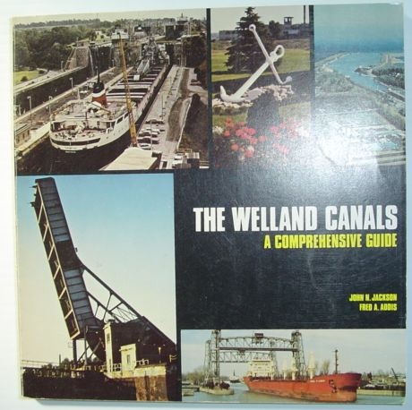 Image for The Welland Canals: A comprehensive guide