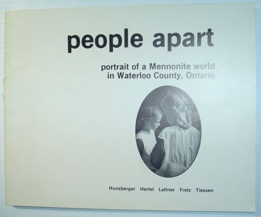 Image for People Apart - Portrait of a Mennonite World in Waterloo County, Ontario