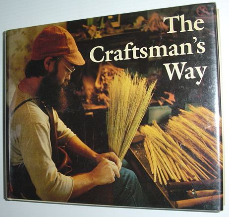 Image for Craftsman's Way: Canadian Expressions: Photographs and Interviews