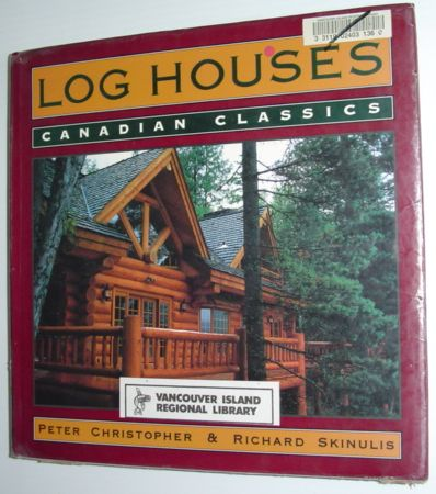 Image for Log Houses: Canadian Classics