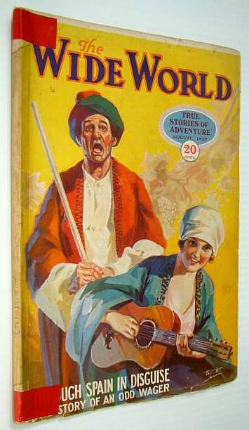 Image for The Wide World Magazine - True Stories of Adventure, August 1927 - Through Spain in Disguise