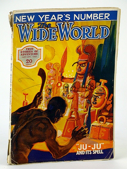 Image for The Wide World Magazine - True Stories of Adventure, January (Jan.) 1927, Vol. LVIII, No. 345 - Across North America in a Motor Boat