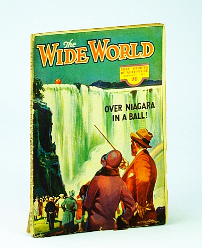 Image for The Wide World Magazine, February (Feb.) 1929 - Over Niagara Falls in a Rubber Ball! / Biggest Hold-up on Record