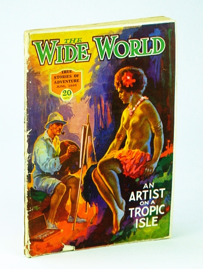 Image for The Wide World Magazine, True Stories of Adventures, June, 1925, No. 326, Vol. LV - Artist on a Tropic Isle