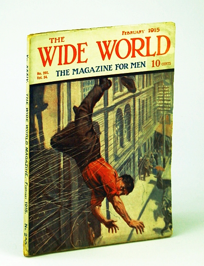 Image for The Wide World  - The Magazine For Men, February (Feb.) 1915, No. 202, Vol. 34 - The Girl-Man / A Journey Into Arabistan