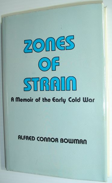 Image for Zones of Strain: Memoir of the Early Cold War (Hoover Press publication)