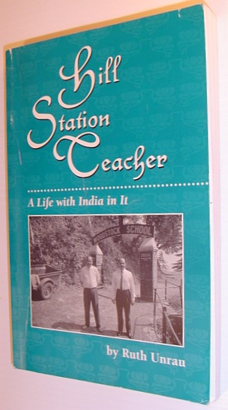 Image for Hill station teacher: A life with India in it
