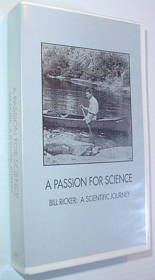 Image for A Passion for Science: Bill Ricker - A Scientific Journey *27 Minute VHS Videotape in case*