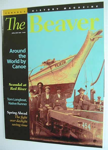 Image for The Beaver - Canada's History Magazine - April/May 2001