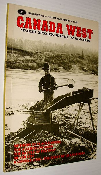Image for Canada West - The Pioneer Years: Vol. 10, No. 2 - Summer 1980 - Collector's No. 38