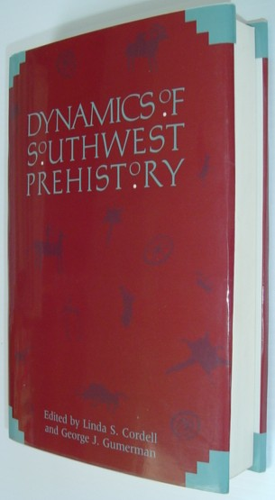 Image for Dynamics of Southwestern Prehistory (Smithsonian Series in Archaeological Inquiry)