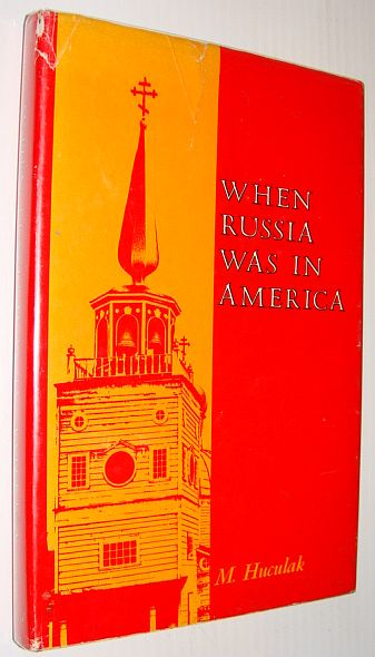 Image for When Russia Was in America *SIGNED BY AUTHOR*