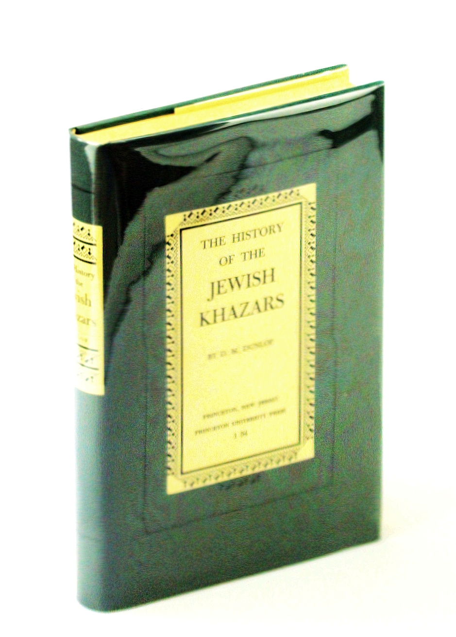 Image for The History of the Jewish Khazars - Princeton Oriental Studies Volume 16