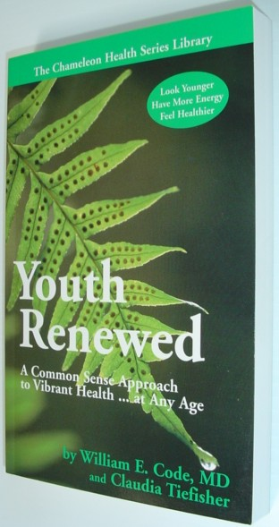Image for Youth Renewed: A Common Sense Approach to Vibrant Health...at Any Age (The Chameleon Health Series Library)