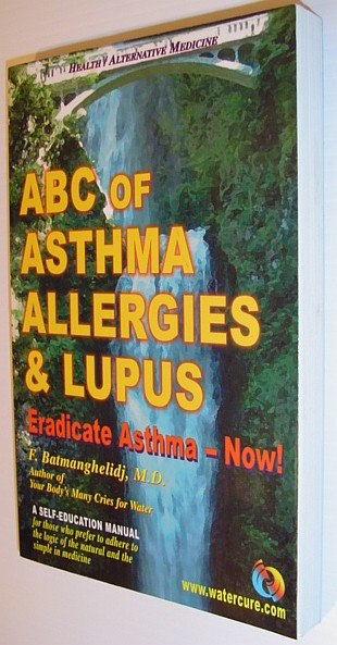 Image for ABC of Asthma, Allergies & Lupus: Eradicate Asthma - Now!