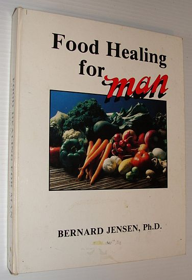 Image for Food Healing for Man, Vol. 1 (Man Series)