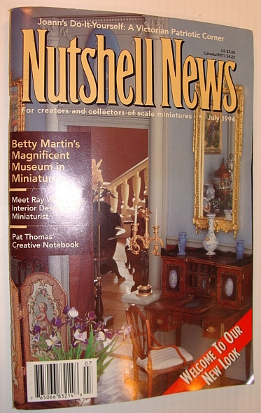 Image for Nutshell News Magazine, July 1994 - Betty Martin's Magnificent Museum in Miniature