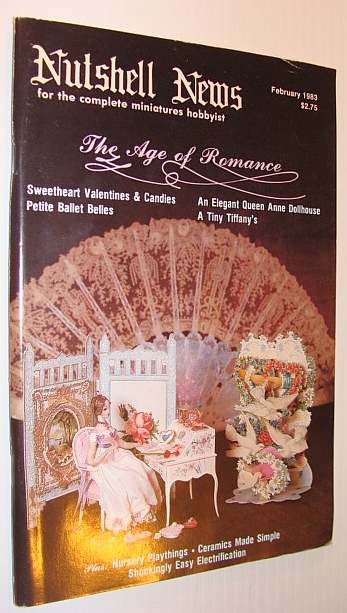 Image for Nutshell News Magazine - For the Complete Miniature Hobbyist, February 1983 - The Age of Romance