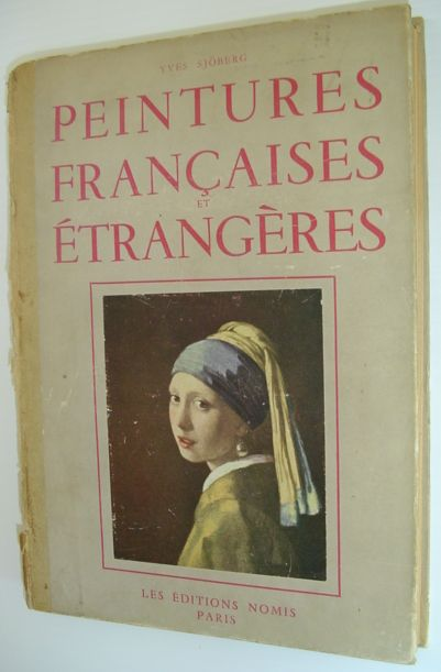 Image for Peintures Francaises Etrangeres Du XV Au XX Siecle/French and Foreign Paintings from XVth to XXth Century - 25 Studies