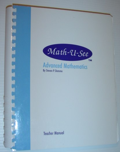 Image for Math-U-See: Advanced Mathematics - Teacher Manual
