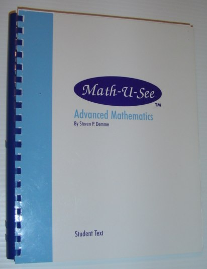 Image for Math-U-See: Advanced Mathematics - Student Text