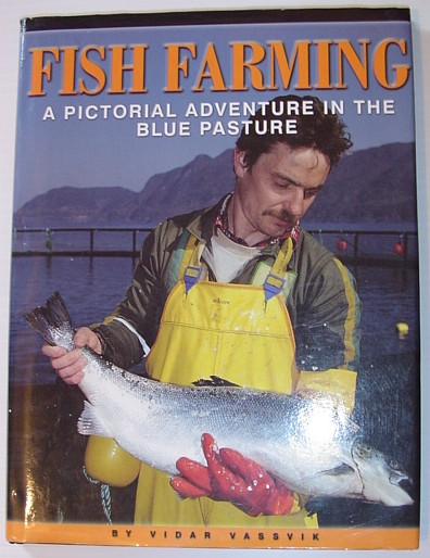 Image for Fish Farming: A Pictorial Adventure in the Blue Pasture