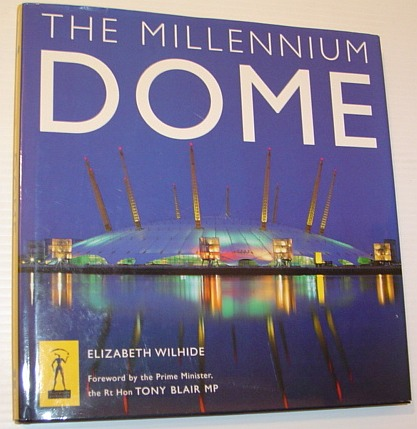 Image for The Millennium Dome: The Official Book of the Dome