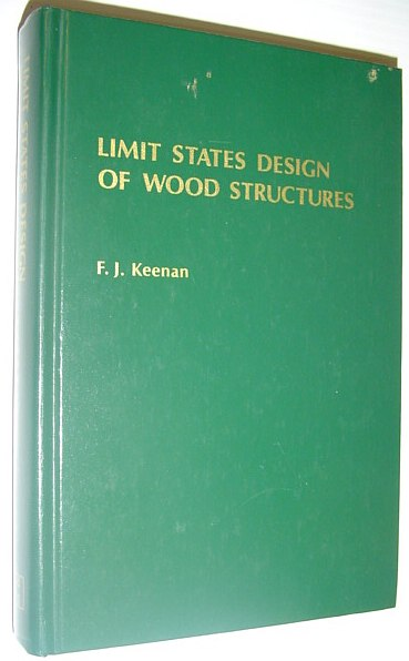 Image for Limit States Design of Wood Structures