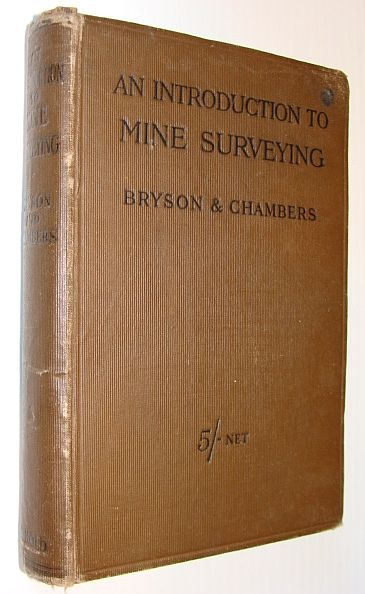Image for An Introduction to Mine Surveying: For Surveyors and Students of Coal Mining