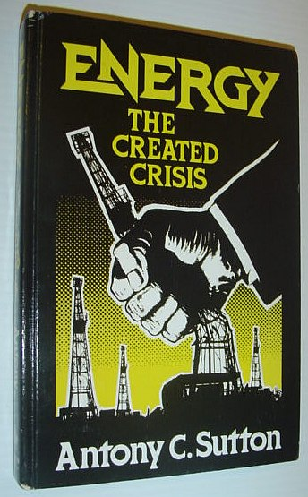 Image for Energy: The Created Crisis