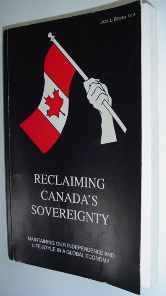 Image for Reclaiming Canada's sovereignty: Maintaining our independence and life-style in a global economy