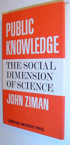Image for Public Knowledge: An Essay Concerning the Social Dimension of Science