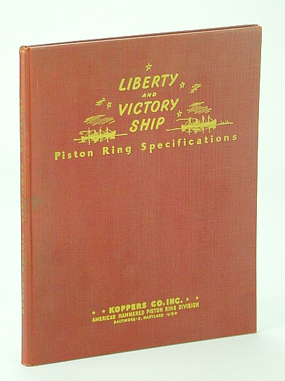 Image for Liberty and Victory Ship Piston Ring Specifications
