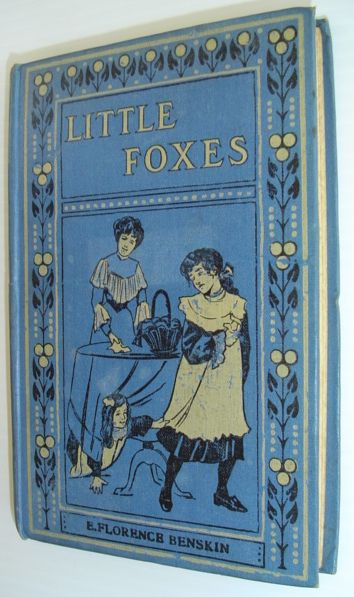 Image for Little Foxes And How They Were Caught and Peggy's Inn