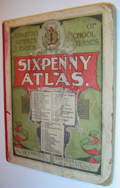 Image for Sixpenny Atlas - Johnston's Simplex Series of School Atlases