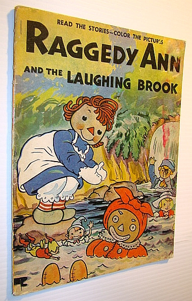 Image for Raggedy Ann and the Laughing Brook and Raggedy Ann Helps Grandpa Hoppergrass - An Old Faithful Product