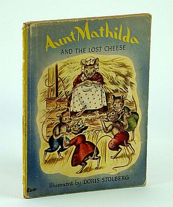 Image for Aunt Mathilda and the Lost Cheese